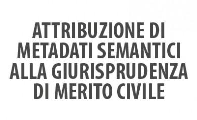 Attribuzione di metadati semantici alla giurisprudenza di merito civile