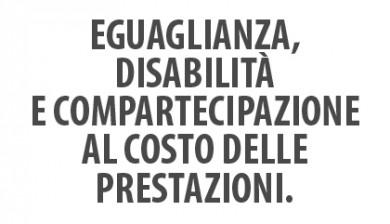 Eguaglianza, disabilità e compartecipazione al costo delle prestazioni